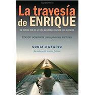La Travesía de Enrique (Spanish Edition) by NAZARIO, SONIA, 9780553535549