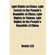 Lgbt Rights in China by , 9781158735549