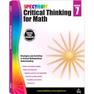 Spectrum Critical Thinking for Math, Grade 7 by Spectrum, 9781483835549