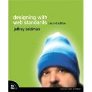 Designing with Web Standards by Zeldman, Jeffrey, 9780321385550