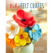 Boho Felt Crafts by Henderson, Rachel; Emerson, Jayne, 9781782495550