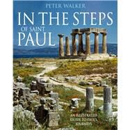 In the Steps of Saint Paul by Walker, Peter, 9780745955551
