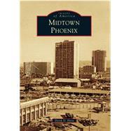 Midtown Phoenix by Horn, Derek D., 9781467115551