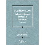 Contract Law, Selected Source Materials Annotated: 2015 Edition by Burton, Steven; Eisenberg, Melvin, 9781634595551