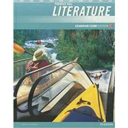 PRENTICE HALL LITERATURE 2012 COMMON CORE STUDENT EDITION W/DGTL CW 6YR LIC GRADE 9 by Prentice Hall, 9780133195552
