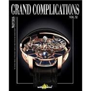 Grand Complications: Special Astronical Watch Edition by Tourbillon International, 9780847845552