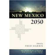 New Mexico 2050 by Harris, Fred, 9780826355553