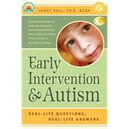 Early Intervention and Autism by Ball, James, 9781932565553