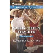 Lone Star Valentine by Thacker, Cathy Gillen, 9780373755554