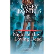 Night of the Loving Dead by Daniels, Casey, 9780425225554