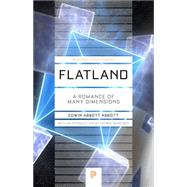 Flatland: A Romance of Many Dimensions by Abbott, Edwin; Banchoff, Thomas, 9780691165554