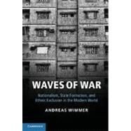 Waves of War by Wimmer, Andreas, 9781107025554