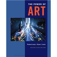 The Power of Art, Revised by Lewis, Richard L.; Lewis, Susan Ingalls, 9781337555555