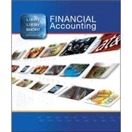 Financial Accounting by Libby, Robert; Libby, Patricia; Short, Daniel, 9780078025556
