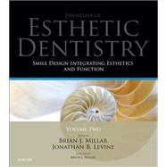 Smile Design Integrating Esthetics and Function: Essentials in Esthetic Dentistry by Levine, Jonathan B., 9780723435556