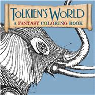 Tolkien's World A Fantasy Coloring Book by Mazzara, Mauro, 9781626865556