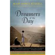 Dreamers of the Day by RUSSELL, MARY DORIA, 9780345485557