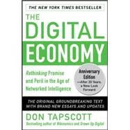 The Digital Economy ANNIVERSARY EDITION: Rethinking Promise and Peril in the Age of Networked Intelligence by Tapscott, Don, 9780071835558