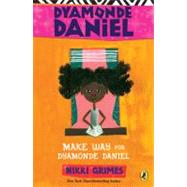 Make Way for Dyamonde Daniel by Grimes, Nikki; Christie, R. Gregory, 9780142415559