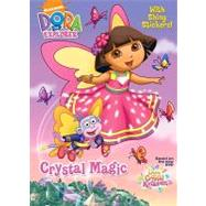 Crystal Magic (Dora the Explorer)