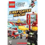 Firefighter Rescue (LEGO City: Reader) by King, Trey; Kiernan, Kenny, 9780545825559