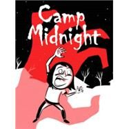 Camp Midnight by Seagle, Steven T.; Katzenstein, Jason Adam, 9781632155559