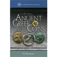Collecting Ancient Greek Coins by Rynearson, Paul, 9780794825560