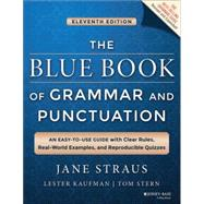 The Blue Book of Grammar and Punctuation, 11/E by Straus, 9781118785560