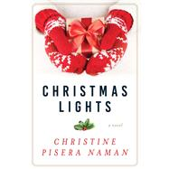 Christmas Lights by Naman, Christine Pisera, 9781510725560