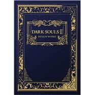 Dark Souls II by Udon Entertainment Corp., 9781927925560