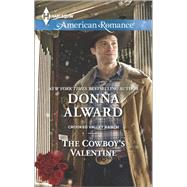 The Cowboy's Valentine by Alward, Donna, 9780373755561