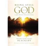 Being Still With God Every Day: A 366 Daily Devotional by Blackaby, Henry T.; Blackaby, Richard, 9780529105561