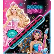 Barbie in Rock 'n Royals Storybook with Bracelet by Barbie, 9780794435561