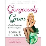 Gorgeously Green by Uliano, Sophie, 9780061575563