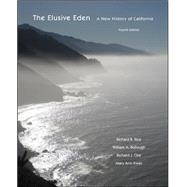 The Elusive Eden: A New History of California by Rice, Richard; Bullough, William; Orsi, Richard; Irwin, Mary Ann, 9780073385563