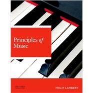 Principles of Music by Lambert, Philip, 9780199975563
