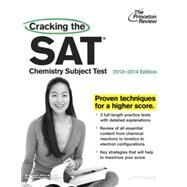 Cracking the SAT Chemistry Subject Test, 2013-2014 Edition by PRINCETON REVIEW, 9780307945563