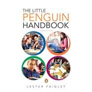 The Little Penguin Handbook by Faigley, Lester, 9780321945563