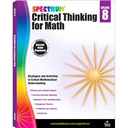 Spectrum Critical Thinking for Math, Grade 8 by Spectrum, 9781483835563