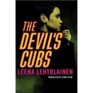 The Devil's Cubs by Lehtolainen, Leena; Salmi, Jenni, 9781503935563