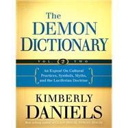 The Demon Dictionary by Daniels, Kimberly, 9781621365563