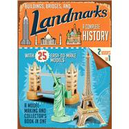 Buildings, Bridges, and Landmarks: A Complete History A Model-Making and Collector's Book in One by Chapman, Tony, 9781626865563