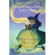 A Matter-of-Fact Magic Book: The Wednesday Witch by CHEW, RUTH, 9780449815564