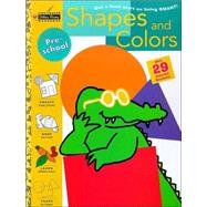 Shapes and Colors (Preschool) by SCHNECK, SUSAN J., 9780307235565