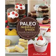 Paleo Sweets and Treats by Connell, Heather, 9781592335565