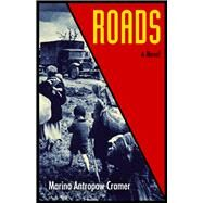 Roads by Cramer, Marina Antropow, 9781613735565