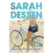 Along for the Ride by Dessen, Sarah, 9780142415566