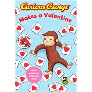 Curious George Makes a Valentine by Freitas, Bethany V. (ADP), 9781328695567