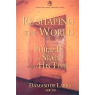 Re-Shaping the World by De Lario, Damaso, 9789715505567
