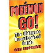 Pokemon Go! by Copperman, Cara, 9781250135568